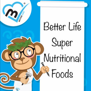 "Better Life ""Super Nutritional Foods"""